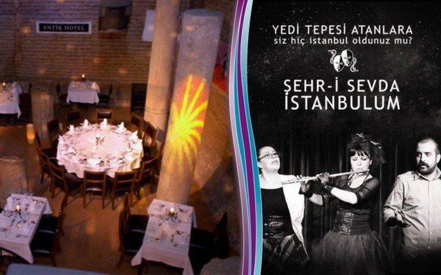 Antik Cisterna'da 'Şehr-i Sevdam İstanbul'um' Adlı Muhteşem Tiyatro Oyunu
